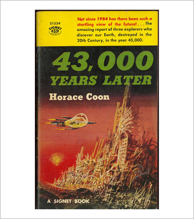 43,000 Years Later - by Horace Coon illustration by Richard M. Powers