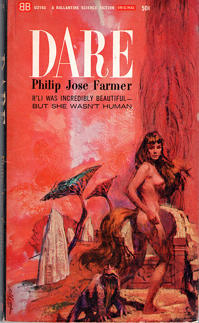 Dare by Philip Jose Farmer, First printing, February 1965, illustration by Abbet