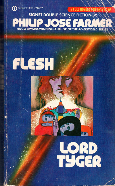 Flesh and Lord Tyger by Philip Jose Farmer, Signet, May 1981, Illustration by Bob Pepper
