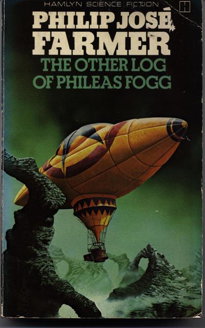 The Other Log of Phileas Fogg by Philip Jose Farmer, Hamlyn Science Fiction