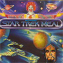 Star Trek Happy Meals: To boldly burp where no fan has gone before...