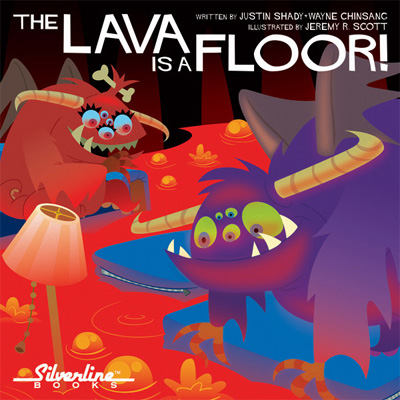 The Lava is a Floor! Story Justin Shady and Wayne Chinsang, Art and Cover Jeremy R. Scott