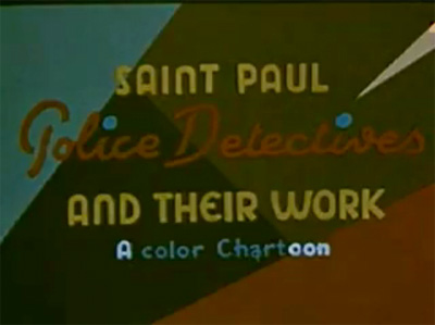 Saint Paul Police Detectives and Their Work: Animated public service cartoon from 1940