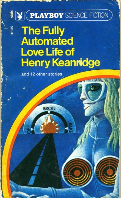 Don Ivan Punchatz illustration for The Fully Automated Love Life of Henry Keanridge by edited by Playboy. 1971.