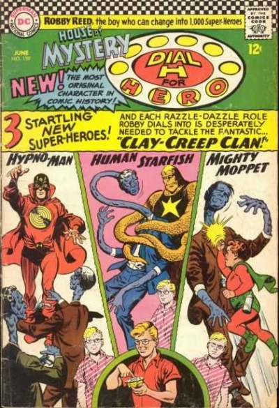 Dial H for hero: issue #159 illustrated by Jim Mooney