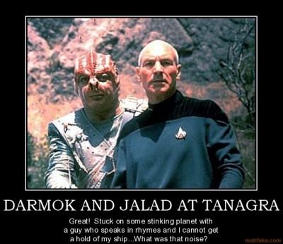 Darmok and Jalad at Tanagra Demotivational Poster