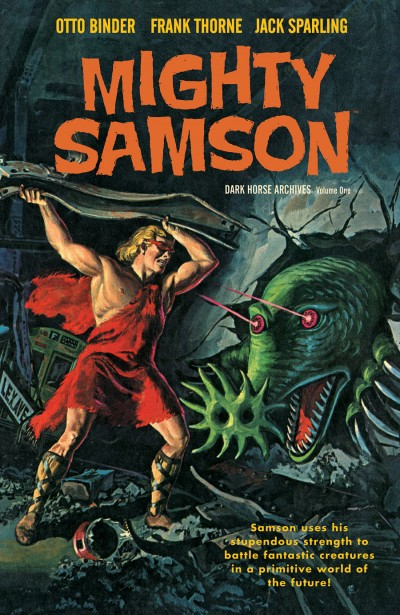 Mighty Samson Archives Volume 1
