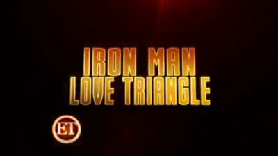 "Missing ""Scene"": Iron Man Love Triangle?"