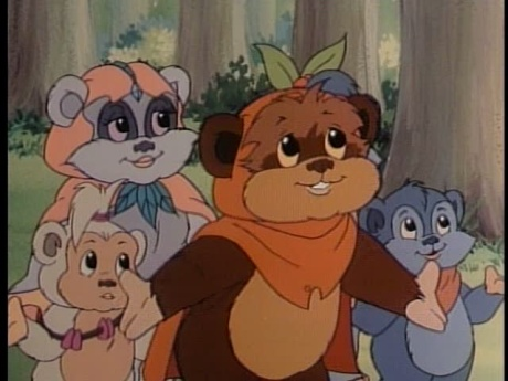 The Ewoks cartoon series from the 80s - gag me with a spoon!