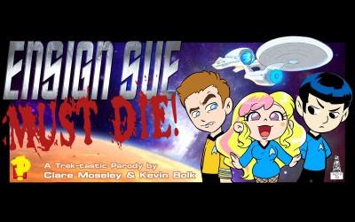 Ensign Sue Must Die