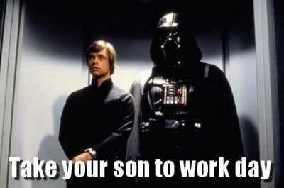 Star Wars: It's Take Your Son to Work Day