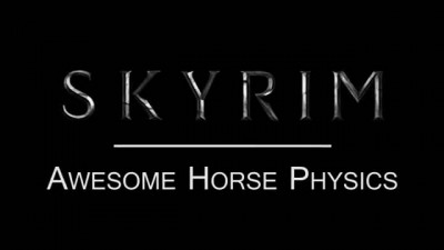 Skyrim Awesome Horse Physics