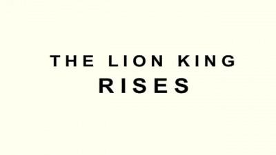 The Lion King Rises